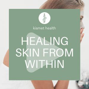 Healing Skin From Within